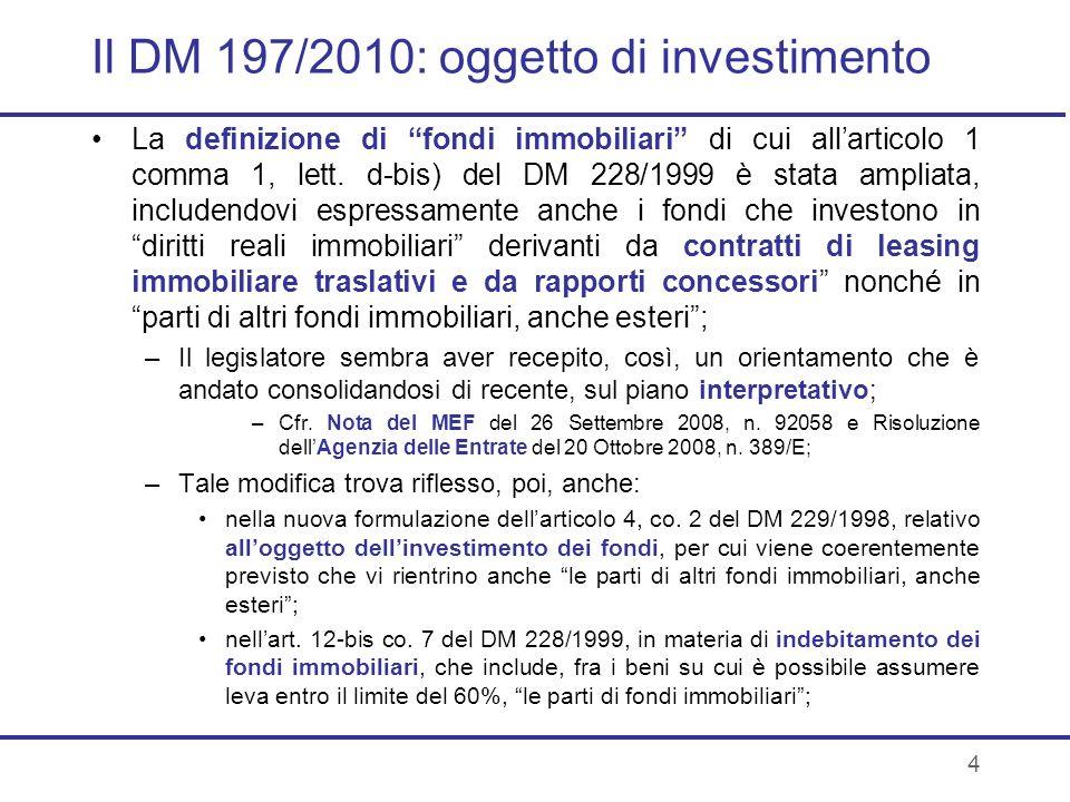 Il DM 197/2010: oggetto di investimento