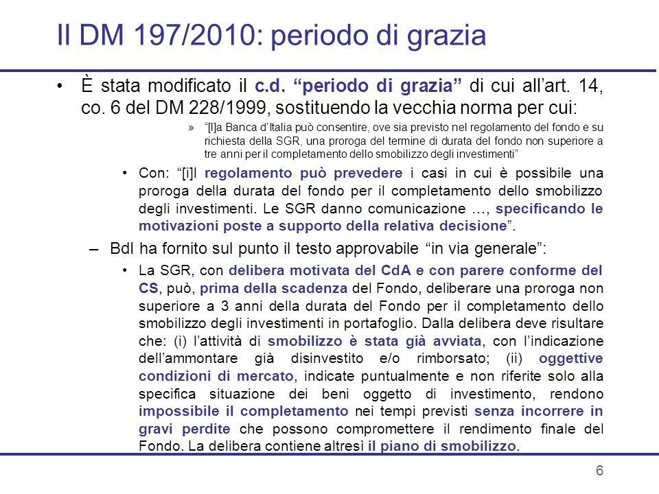 Il DM 197/2010: periodo di grazia