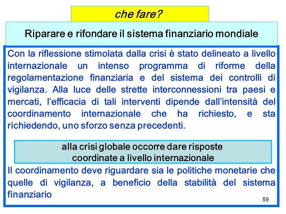 Riparare e rifondare il sistema finanziario mondiale