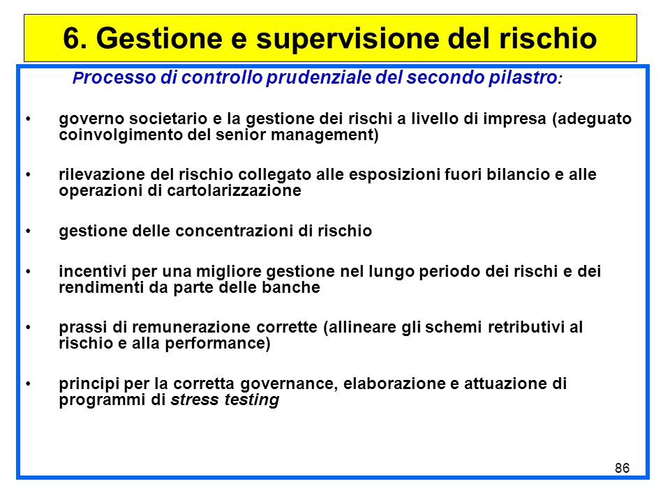 6. Gestione e supervisione del rischio