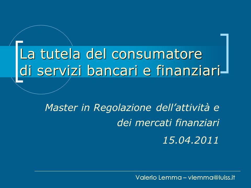 La tutela del consumatore di servizi bancari e finanziari