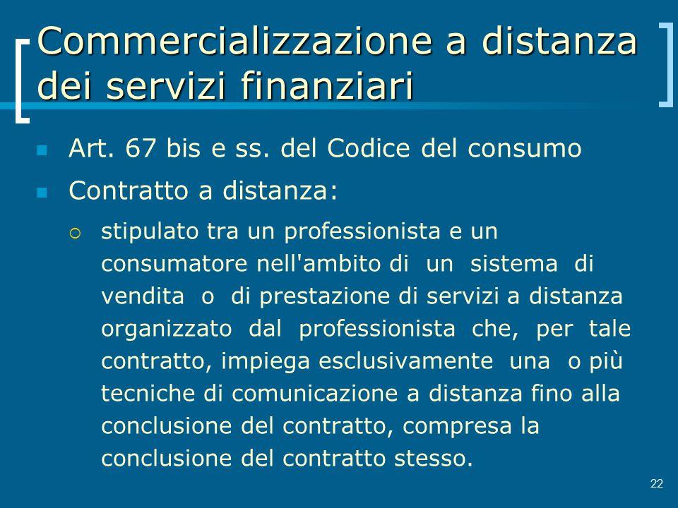 Commercializzazione a distanza dei servizi finanziari