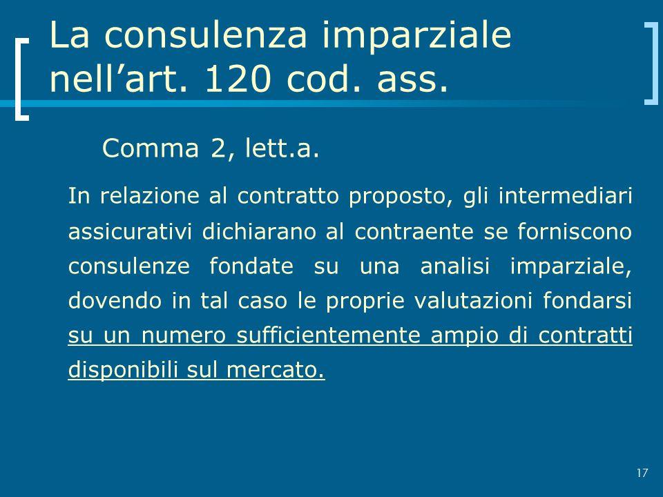 La consulenza imparziale nell'art. 120 cod. ass.