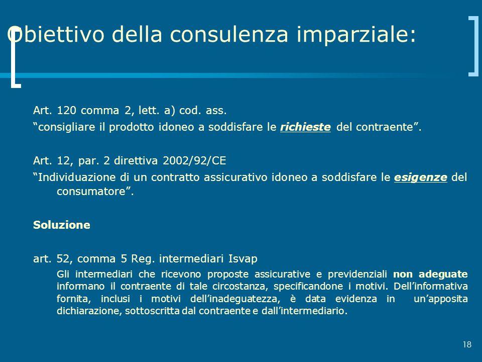 Obiettivo della consulenza imparziale: