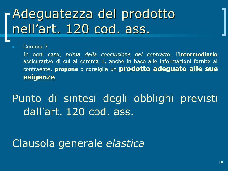 Adeguatezza del prodotto nell'art. 120 cod. ass.