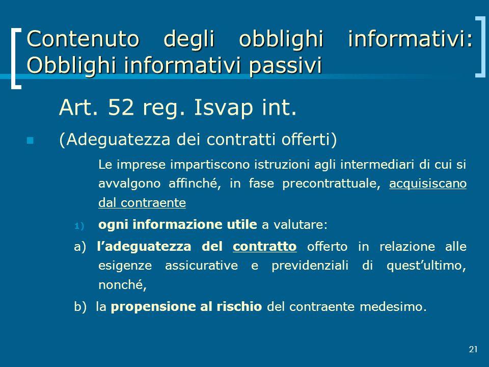 Contenuto degli obblighi informativi: Obblighi informativi passivi