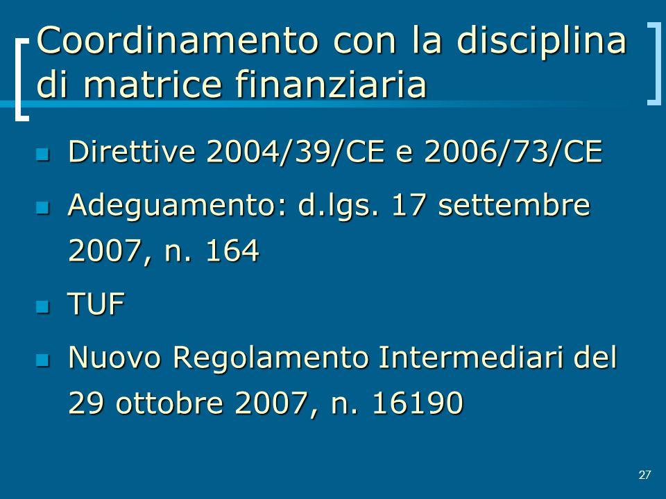 Coordinamento con la disciplina di matrice finanziaria