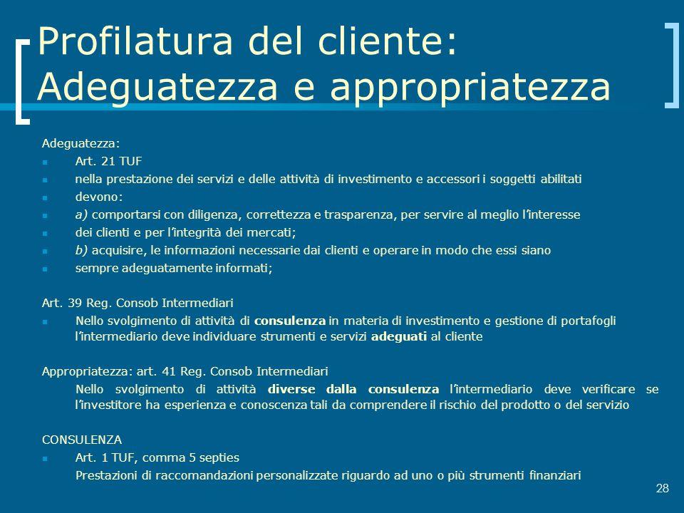 Profilatura del cliente: Adeguatezza e appropriatezza
