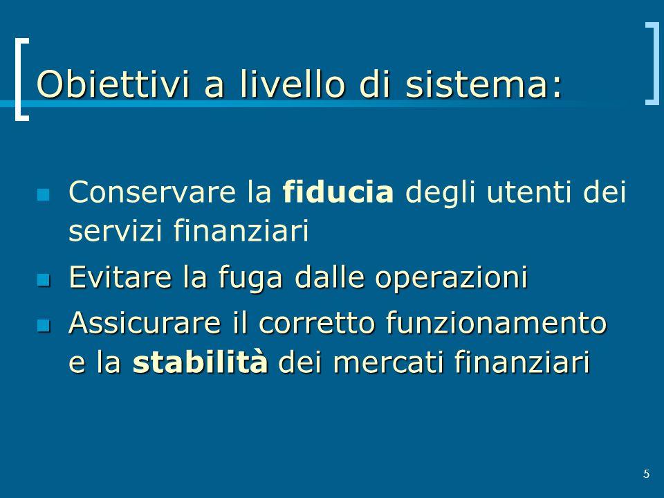 Obiettivi a livello di sistema: