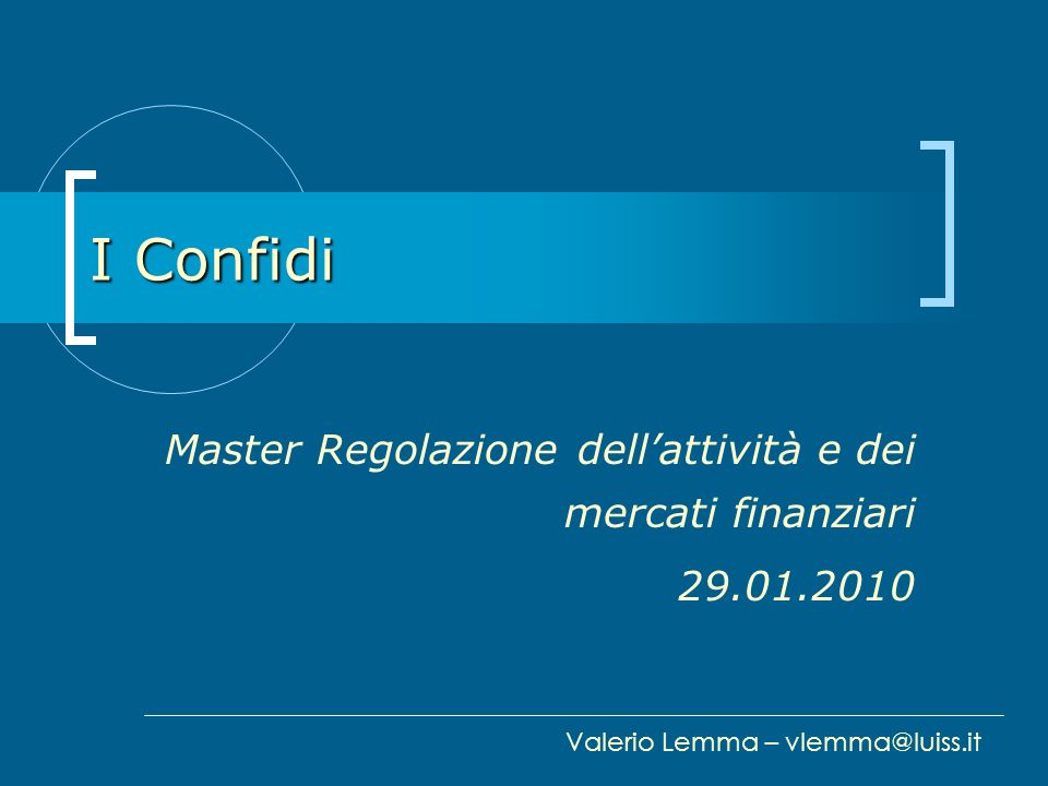 Master Regolazione dell'attività e dei mercati finanziari 29.01.2010