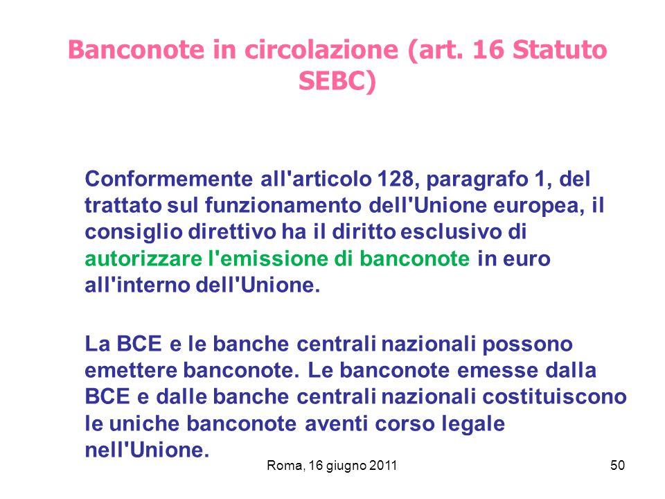 Banconote in circolazione (art. 16 Statuto SEBC)