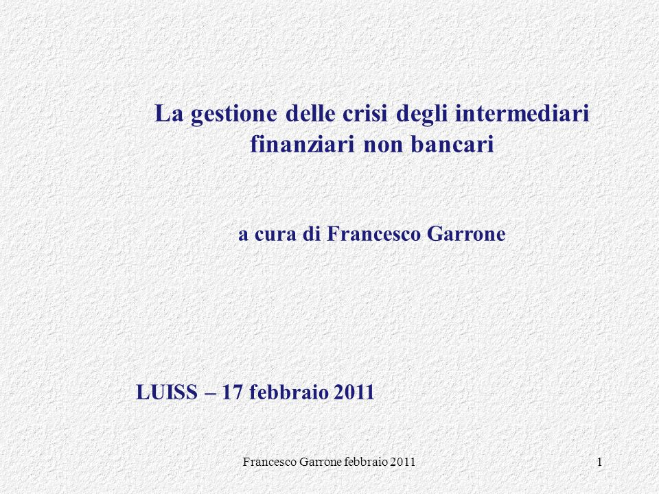 La gestione delle crisi degli intermediari finanziari non bancari