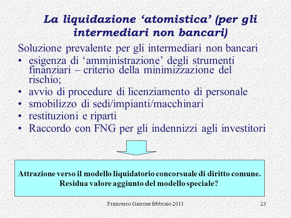 La liquidazione 'atomistica' (per gli intermediari non bancari)