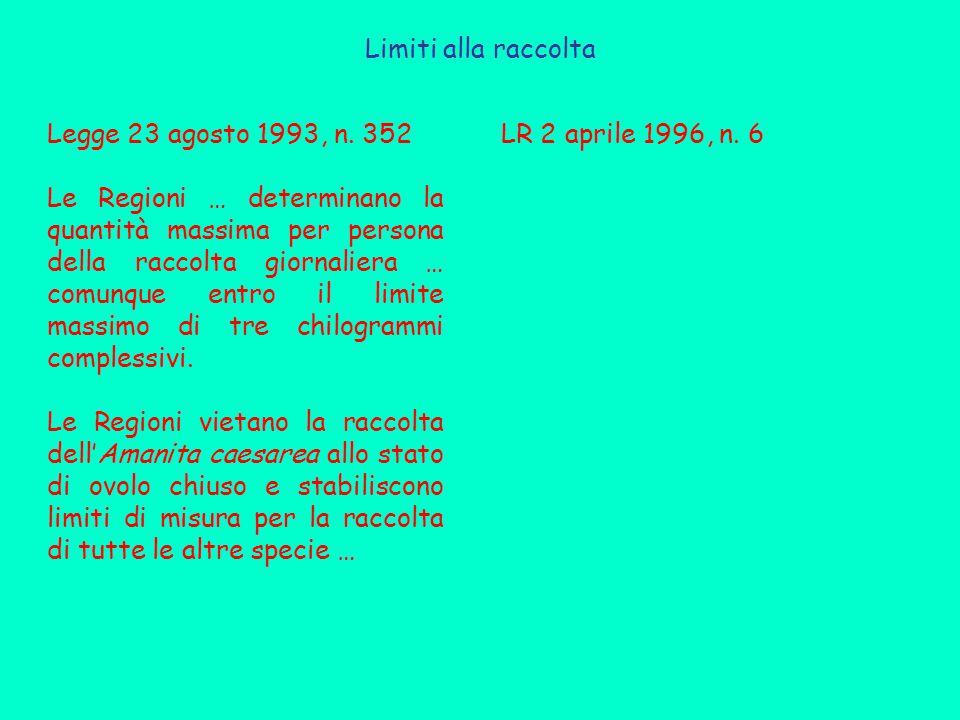 Limiti alla raccolta Legge 23 agosto 1993, n. 352.