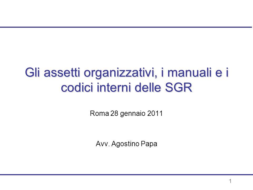 Gli assetti organizzativi, i manuali e i codici interni delle SGR