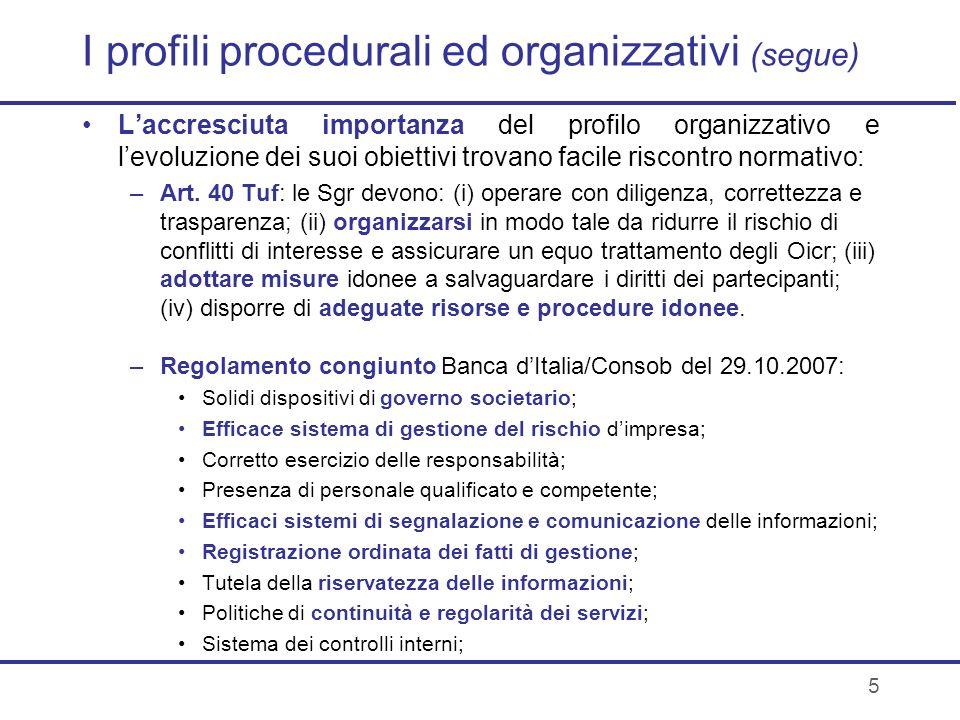 I profili procedurali ed organizzativi (segue)