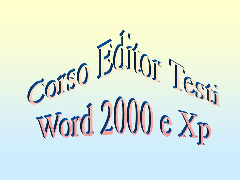 Corso Editor Testi Word 2000 e Xp