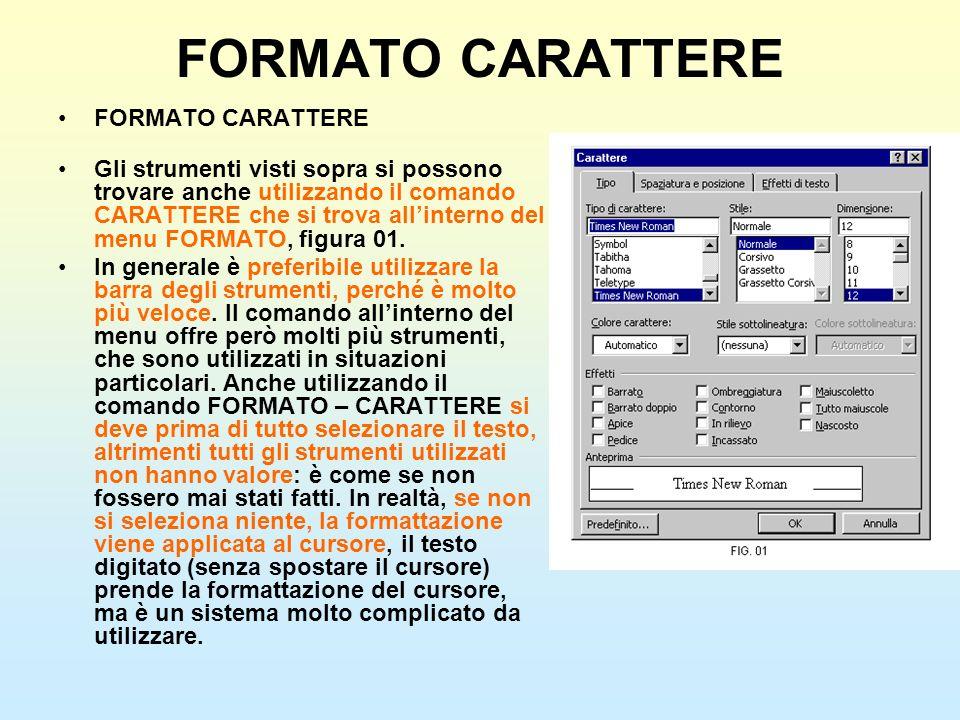 FORMATO CARATTERE FORMATO CARATTERE
