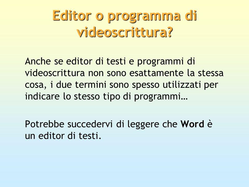 Editor o programma di videoscrittura