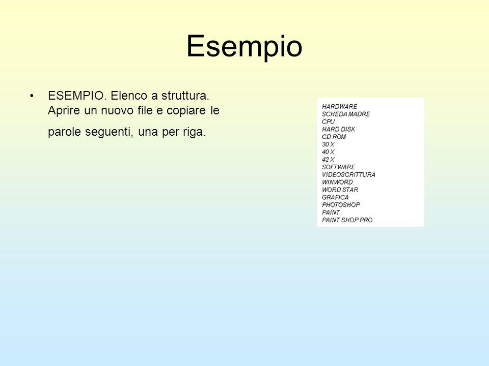 Esempio ESEMPIO. Elenco a struttura.