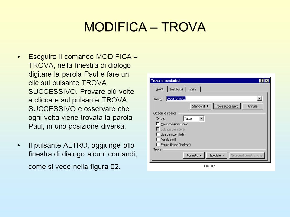 MODIFICA – TROVA