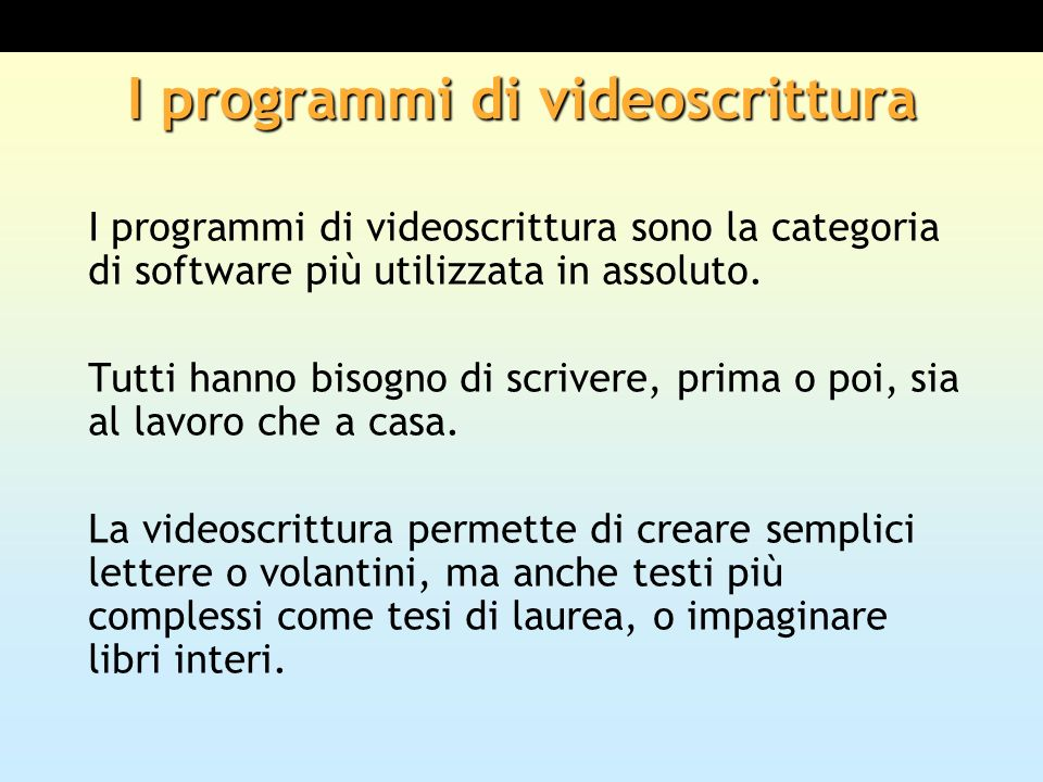 I programmi di videoscrittura