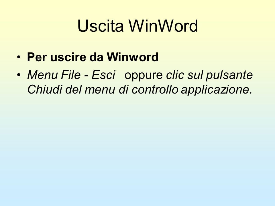 Uscita WinWord Per uscire da Winword