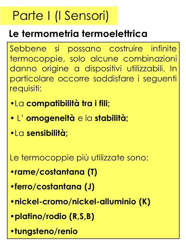 Parte I (I Sensori) Le termometria termoelettrica
