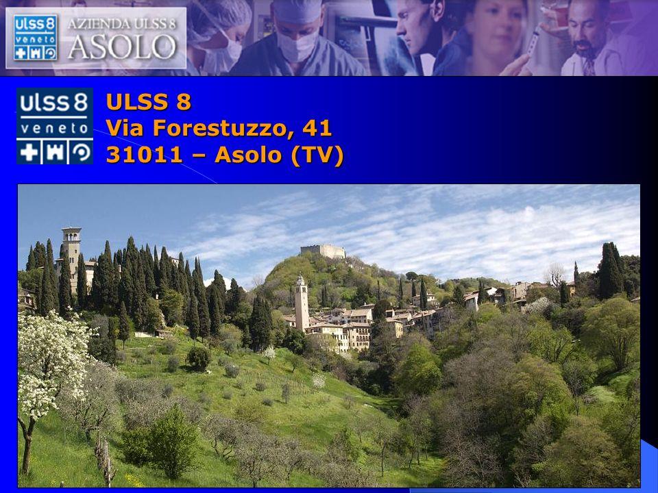 ULSS 8 Via Forestuzzo, 41 31011 – Asolo (TV)