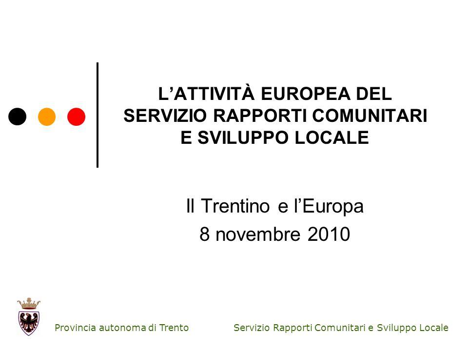 L'ATTIVITÀ EUROPEA DEL SERVIZIO RAPPORTI COMUNITARI E SVILUPPO LOCALE