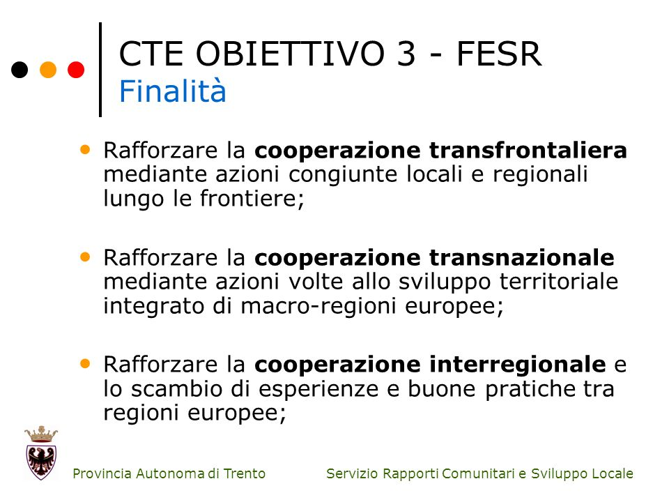 CTE OBIETTIVO 3 - FESR Finalità