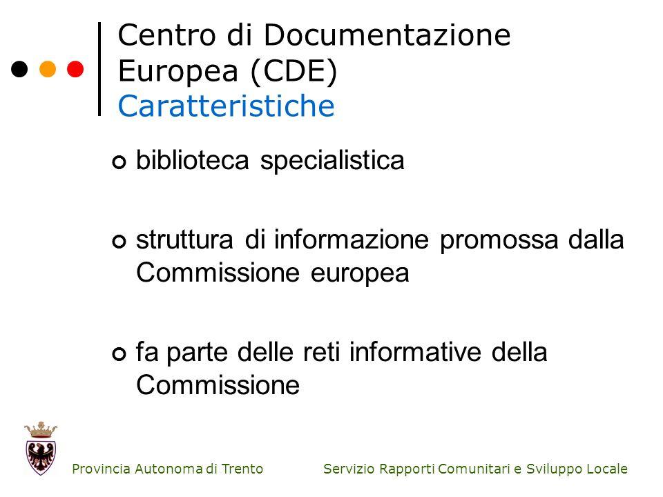 Centro di Documentazione Europea (CDE) Caratteristiche