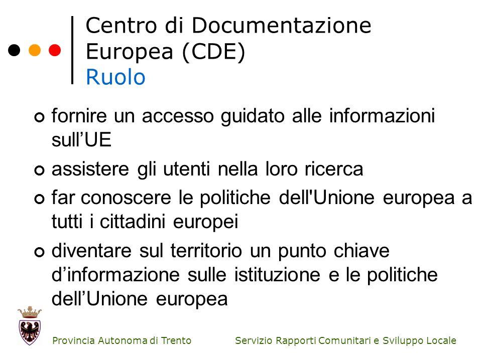 Centro di Documentazione Europea (CDE) Ruolo