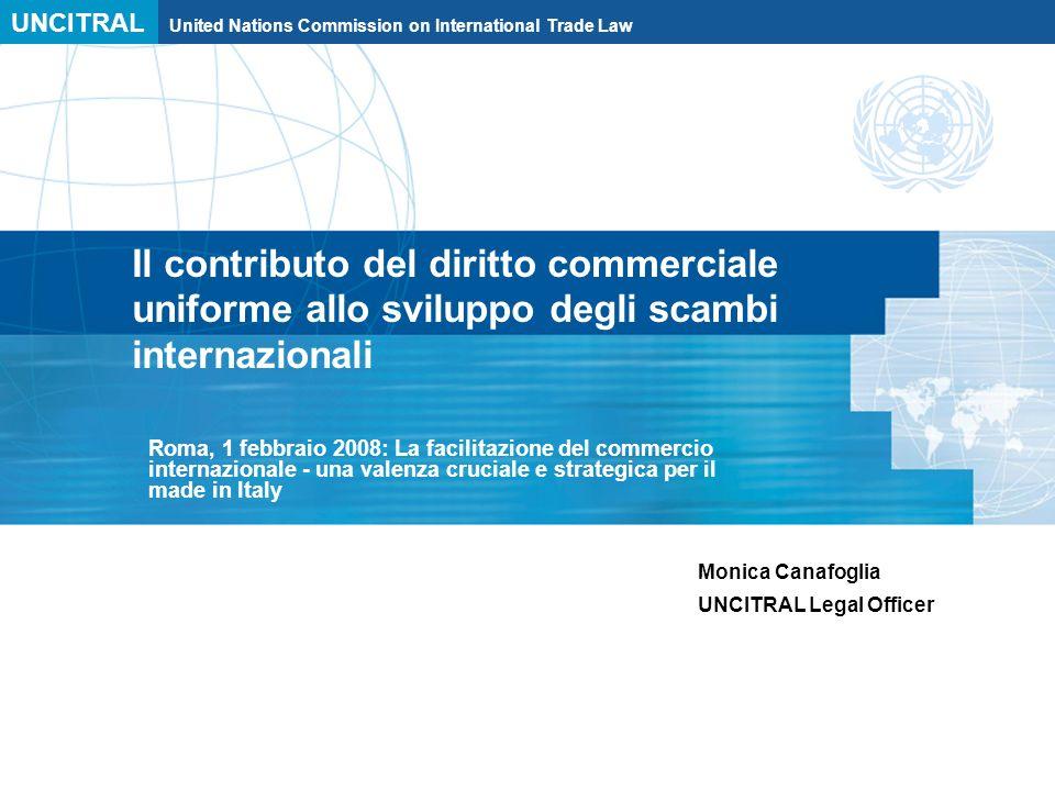Il contributo del diritto commerciale uniforme allo sviluppo degli scambi internazionali