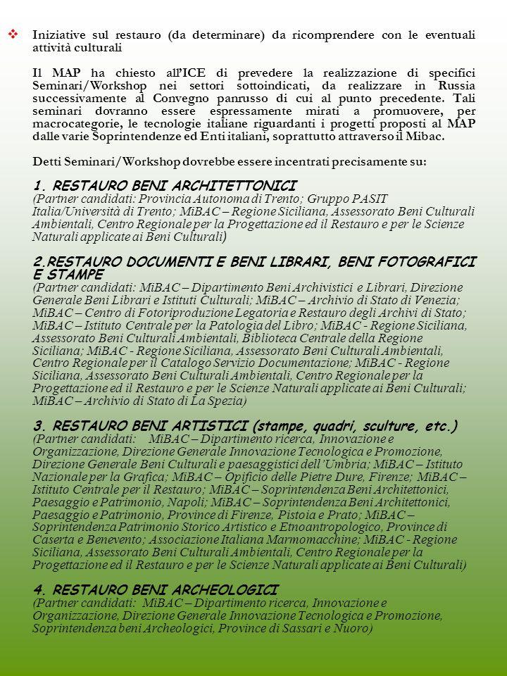 Iniziative sul restauro (da determinare) da ricomprendere con le eventuali attività culturali