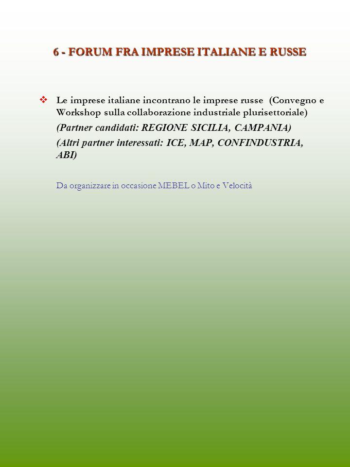 6 - FORUM FRA IMPRESE ITALIANE E RUSSE