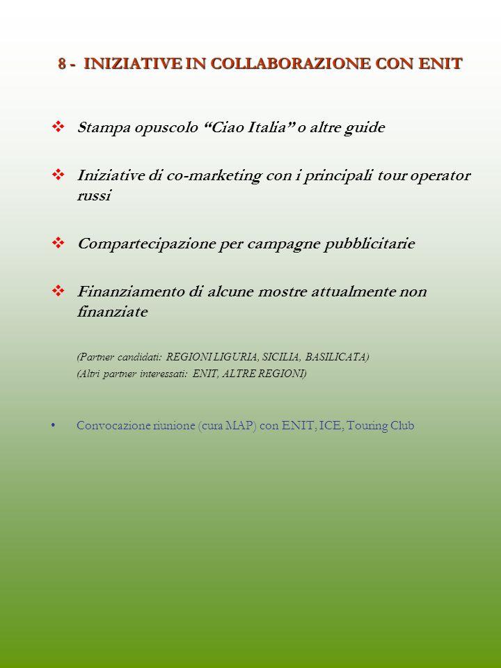 8 - INIZIATIVE IN COLLABORAZIONE CON ENIT