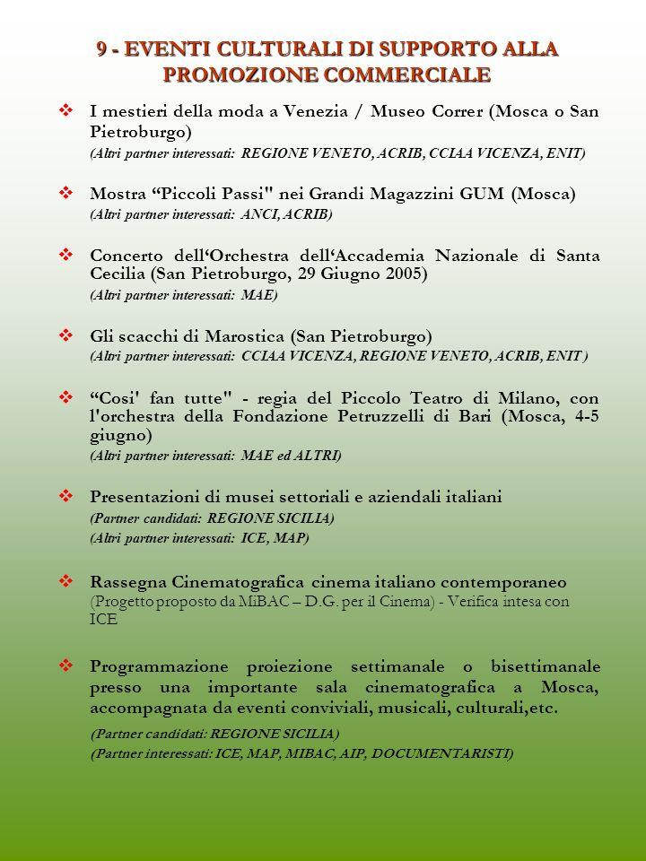 9 - EVENTI CULTURALI DI SUPPORTO ALLA PROMOZIONE COMMERCIALE