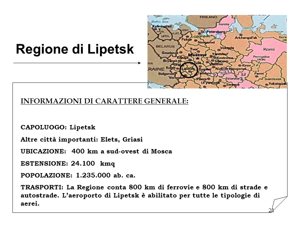 Regione di Lipetsk INFORMAZIONI DI CARATTERE GENERALE: