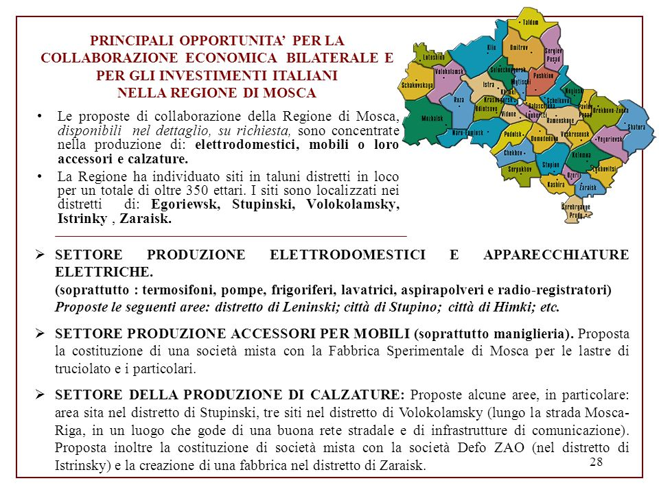 PRINCIPALI OPPORTUNITA' PER LA COLLABORAZIONE ECONOMICA BILATERALE E PER GLI INVESTIMENTI ITALIANI