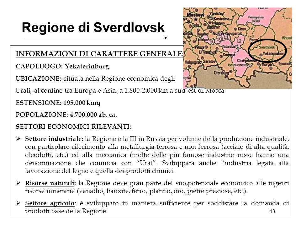 Regione di Sverdlovsk INFORMAZIONI DI CARATTERE GENERALE: