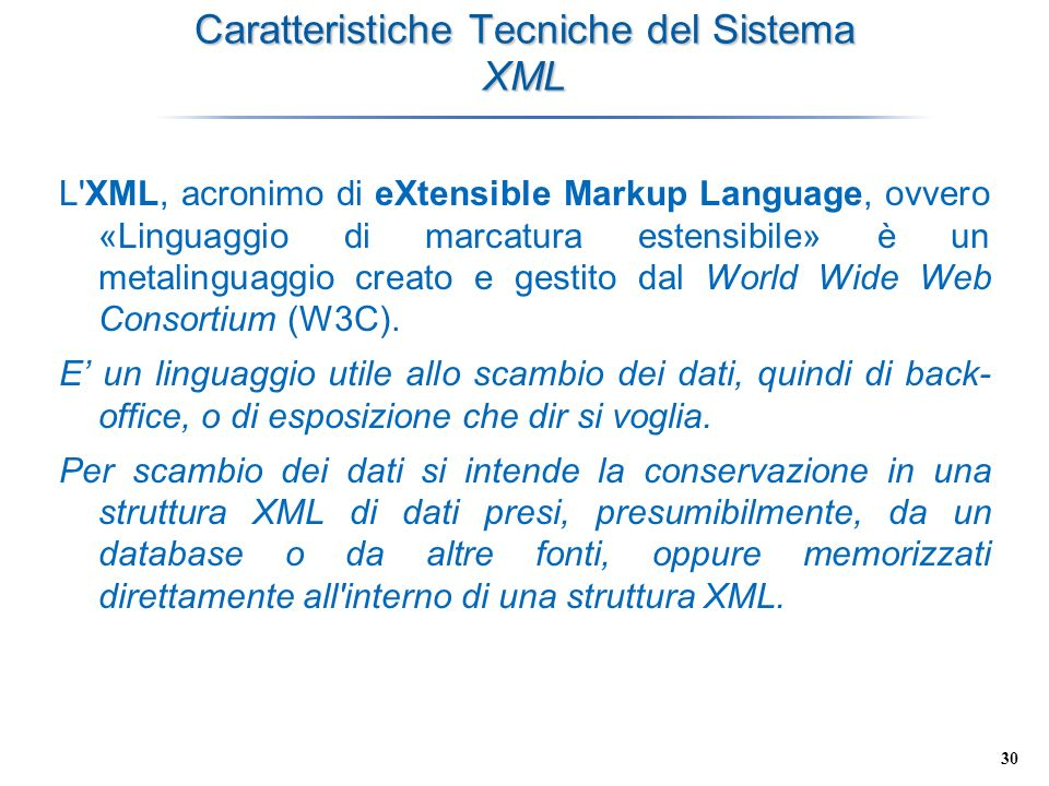Caratteristiche Tecniche del Sistema XML
