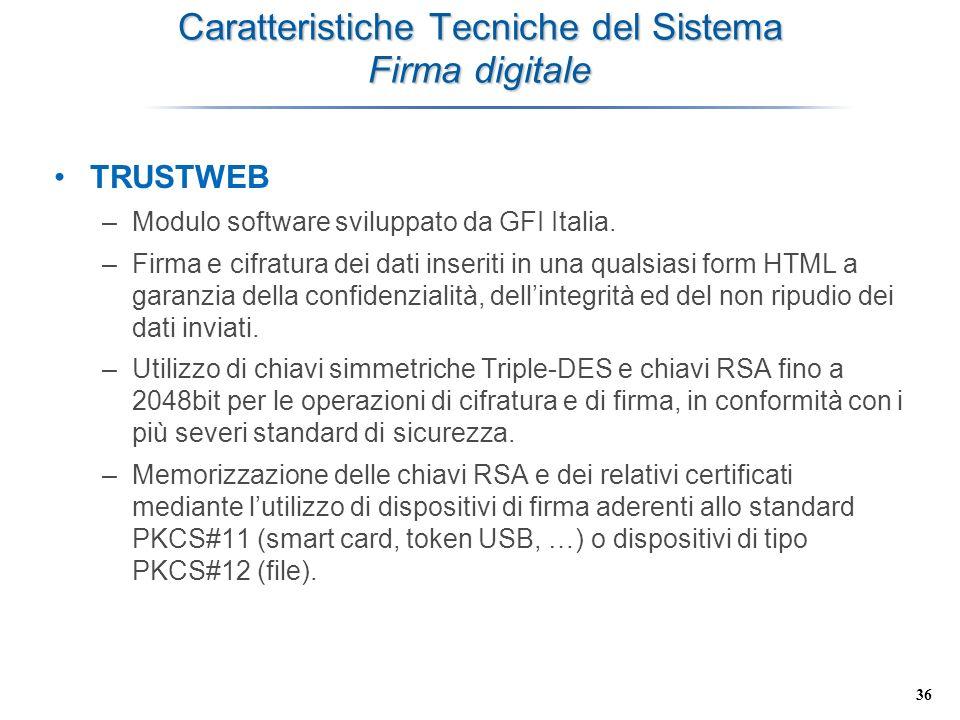 Caratteristiche Tecniche del Sistema Firma digitale