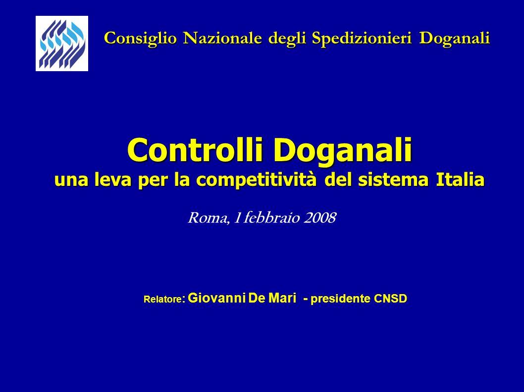 Controlli Doganali una leva per la competitività del sistema Italia