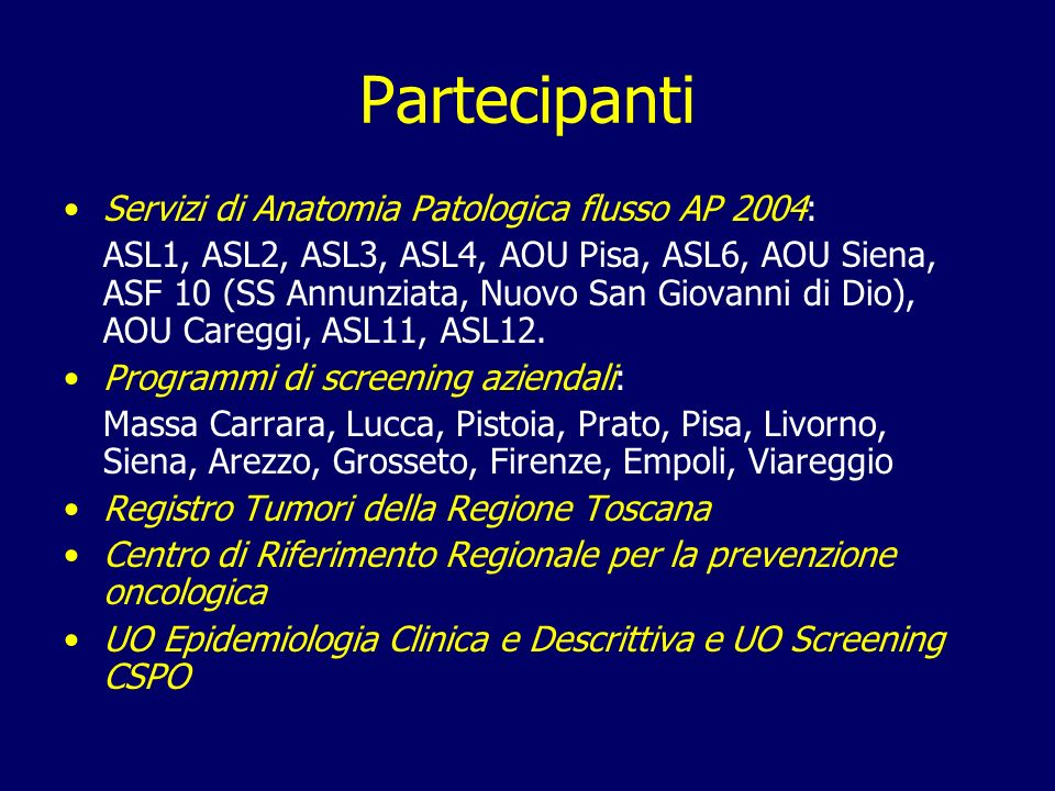 Partecipanti Servizi di Anatomia Patologica flusso AP 2004: