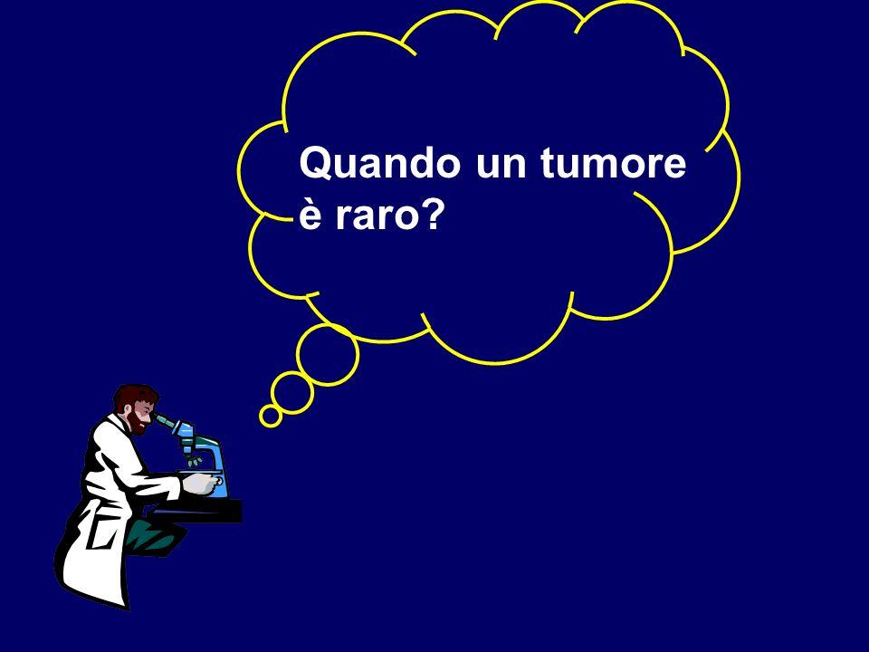 Quando un tumore è raro