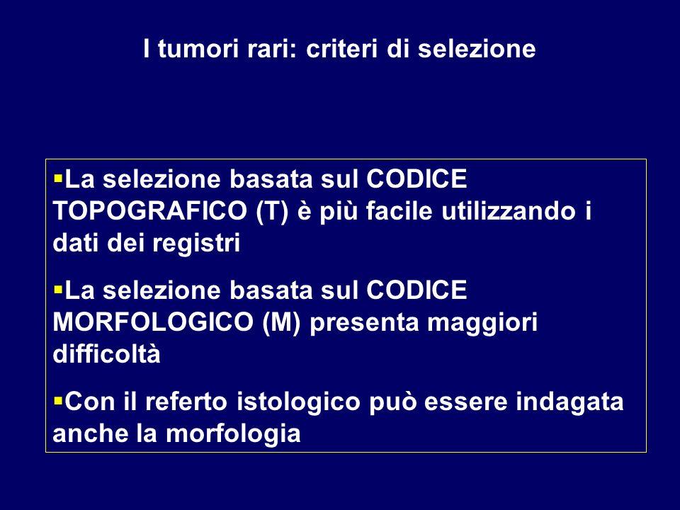 I tumori rari: criteri di selezione