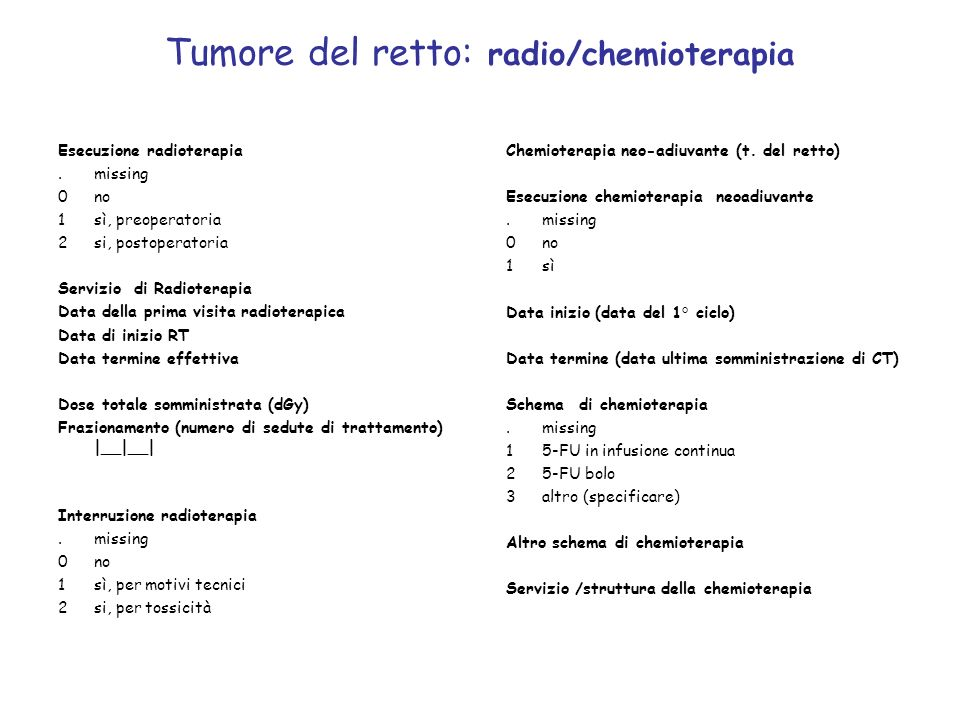 Tumore del retto: radio/chemioterapia
