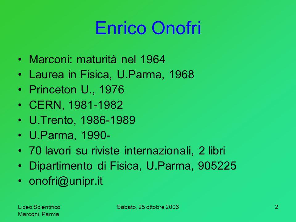 Enrico Onofri Marconi: maturità nel 1964