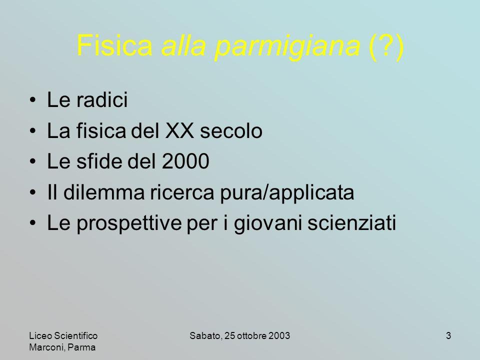 Fisica alla parmigiana ( )